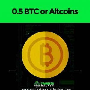 0.5 BTC or Altcoins Transfer