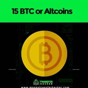 15 BTC or Altcoins